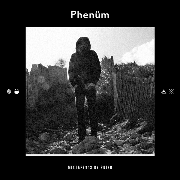 POING-PHENÜM-MIXTAPE-#13