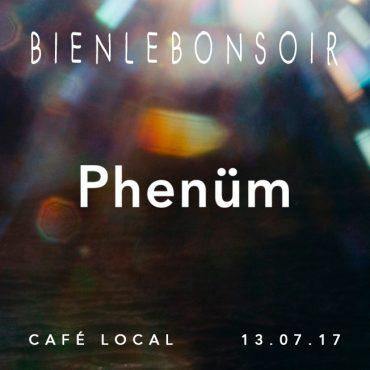 Bienlebonsoir Phenüm